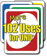 102 More Uses For Uno